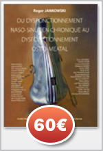 Rapport de la sforl 2006 Du dysfonctionnement naso-sinusien chronique au dysfonctionnement ostio-meatal